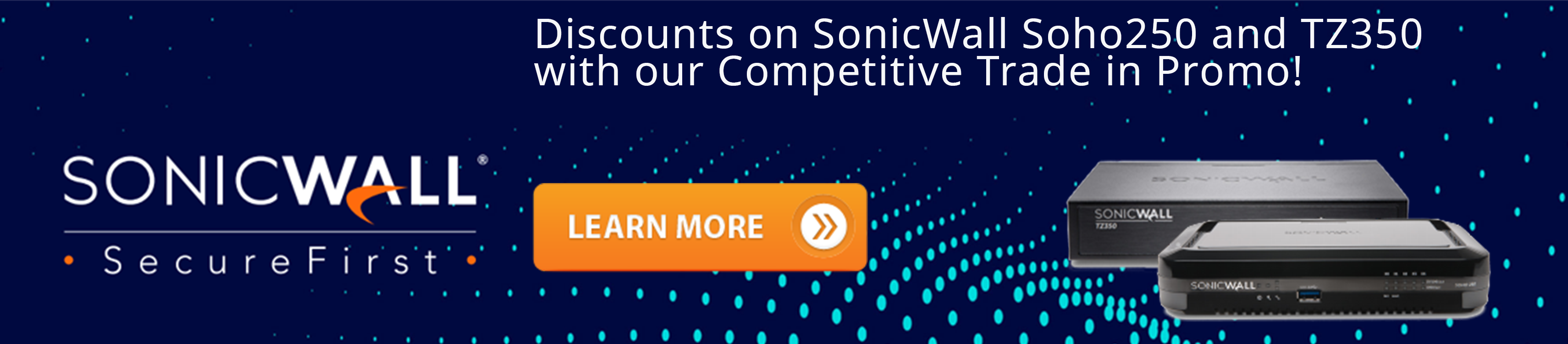 SonicWall Soho250 and TZ350 Competitive Trade In Promo